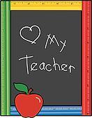Love My Teacher Ruler Blackboard