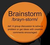 Brainstorm Definition Button Showing Research Thoughts And Discu