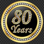 80 years anniversary, happy birthda