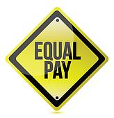 Equal pay yellow street sign