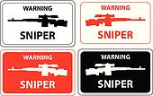 sniper warning sign