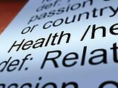 Health Definition Closeup Showing Wellbeing Or Healthy