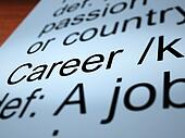 Career Definition Showing Profession And Employment