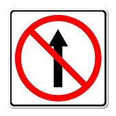 No go ahead the way ,No forward sign