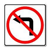 Road sign don't turn left