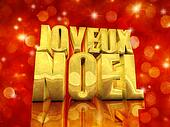 Joyeux Noel / Merry Christmas , best wishes