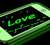 Love On Smartphone Showing Romantic Text Messages