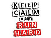 3D  Keep Calm And Run Hard Button Click Here Block Text