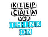 3D Keep Calm And Think On Button Click Here Block Text