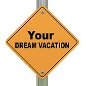 Your dream vacation road sign