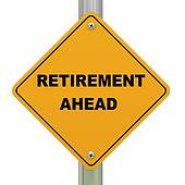Retirement ahead roadsign