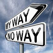 my way or not at all