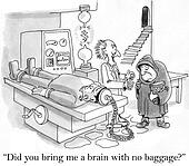 Did you bring a brain with no baggage