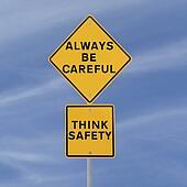 Always Be Careful