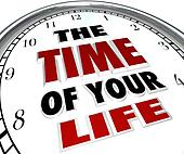 The Time of Your Life Clock Remember Good Times Memories