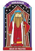Abraham - Man of Prayer - Bible Character