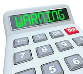 Warning Word Calculator Dangerous Risk