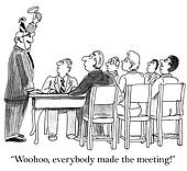 Boss is excited by perfect meeting attendance