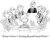 Today's theme is getting beyond group think