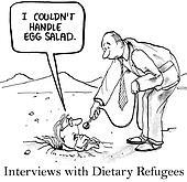 I could not handle egg salad diet