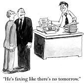 Executive is sending a lot of faxes