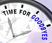 Time For Goodbyes Message