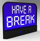 Have a Break Clock Meaning Rest And Relax