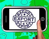 Export On Smartphone Shows International Shipping