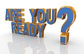"3d phrase ""are you ready?"
