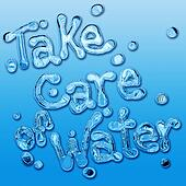 Take care of water