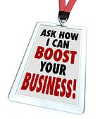 Ask Me How I Can Boost Your Business Badge