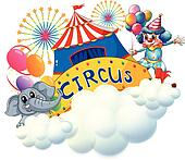 An elephant and a clown with a circus signage in the center