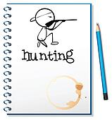 A notebook with a man hunting at the cover page