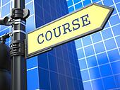 Education Concept. Course Roadsign.