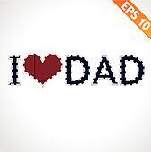 I LOVE DAD on denim style - Vector illustration - EPS10