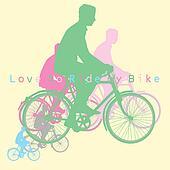 love to ride bike