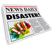 Newspaper Disaster Headline Crisis Trouble Alert