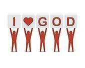 Men holding the phrase i love god.