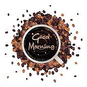 A Cup of Hot Coffee with Good Morning Word