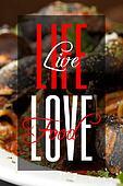 Life Life Love Food