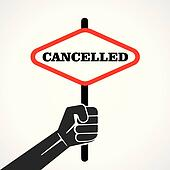 cancelled word banner hold in hand
