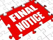 Final Notice Puzzle Shows Last Reminder Or Payment Overdue