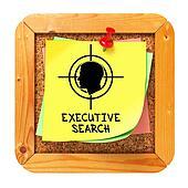 Executive Search. Yellow Sticker on Bulletin.
