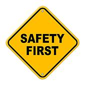 Large safety first road sign