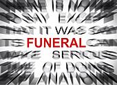 Blured text with focus on FUNERAL