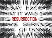 Blured text with focus on RESURRECTION