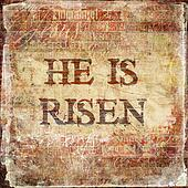 """He Is Risen"""""""
