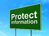Safety concept: Protect Information on road sign background