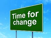 Time concept: Time for Change on road sign background