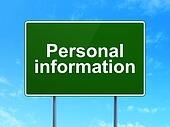Safety concept: Personal Information on road sign background